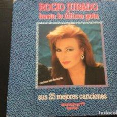 Discos de vinilo: ROCIÓ JURADO - HASTA LA ÚLTIMA GOTA . SUS 25 MEJORES CANCIONES . CONTIENE DEDICATORIA. Lote 244202030
