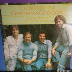 Discos de vinilo: THE BROTHERS FOUR. GREENFIELDS AN OTHER GOLD. Lote 244255320