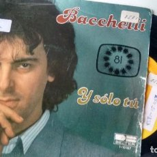 Discos de vinilo: SINGLE (VINILO)-PROMOCION- DE BACCHELLI AÑOS 80. Lote 244290905