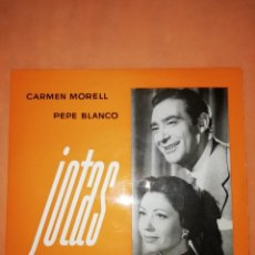 Discos de vinilo: CARMEN MORELL & PEPE BLANCO. JOTAS. ODEON 1958. Lote 244402545