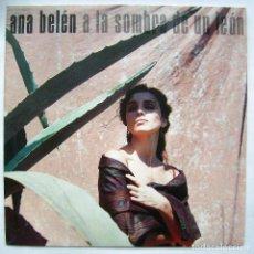 Discos de vinilo: ANA BELÉN, A LA SOMBRA DE UN LEÓN. SINGLE.. Lote 244407940