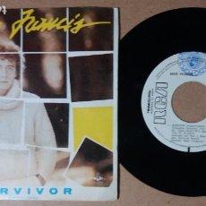 Discos de vinilo: MIKE FRANCIS / SURVIVOR / SINGLE 7 PULGADAS. Lote 244412120