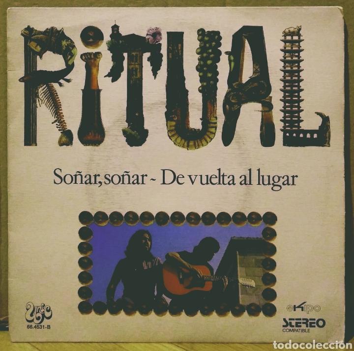 RITUAL - SOÑAR, SOÑAR / DE VUELTA AL LUGAR SG EKIPO 1972 (Música - Discos - Singles Vinilo - Grupos Españoles de los 70 y 80)