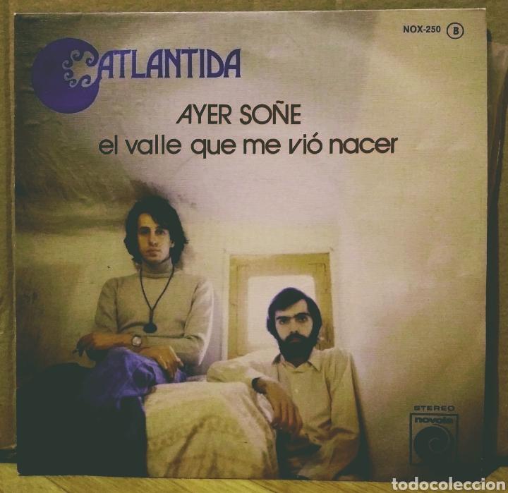 ATLÁNTIDA - AYER SOÑE / EL VALLE QUE ME VIO NACER SG NOVOLA 1976 (Música - Discos - Singles Vinilo - Grupos Españoles de los 70 y 80)