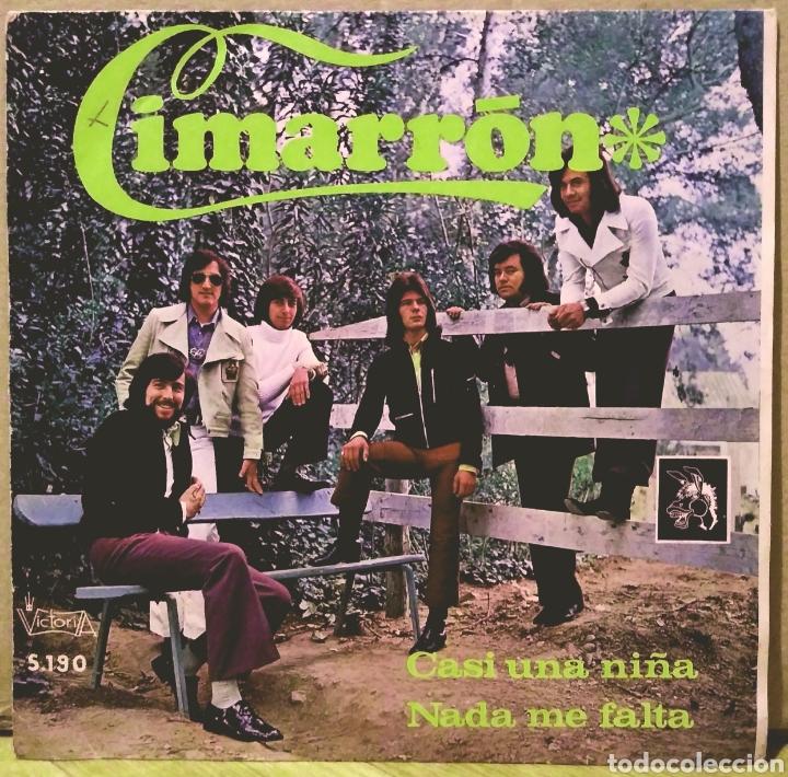 CIMARRON - CASI UNA NIÑA / NADA ME FALTA SG VICTORIA 1972 (Música - Discos - Singles Vinilo - Grupos Españoles de los 70 y 80)
