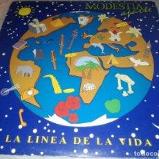 Discos de vinilo: MODESTIA APARTE-LA LINEA DE LA VIDA-CONTIENE ENCARTE. Lote 244439085