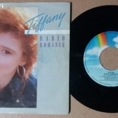 Discos de vinilo: TIFFANY / RADIO ROMANCE / SINGLE 7 PULGADAS. Lote 244441980