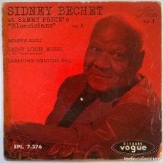 Discos de vinilo: SIDNEY BECHET ET SAMMY PRICE'S BLUESICIANS. MEMPHIS BLUES/ SAINT LOUIS BLUES/DARKTOWN STRUTTERS BALL. Lote 244443985