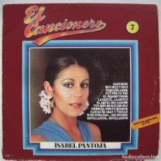 Discos de vinilo: ISABEL PANTOJA. EL CANCIONERO. LP.. Lote 244446005
