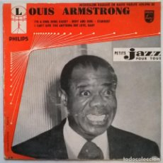 Discos de vinilo: LOUIS ARMSTRONG. I'M A DING DONG DADDY/ BODY AND SOUL/ STARDUST/ I CAN'T GIVE YOU. PHILIPS FRAN 1958. Lote 244447425