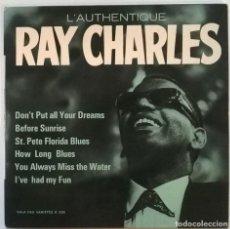 Discos de vinilo: RAY CHARLES, L'AUTHENTIQUE: DON'T PUT ALL YOUR DREAMS + 5. VARGAL, FRANCE 1965 EP 7'' 33 RPM. Lote 244448465