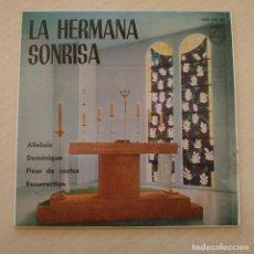 Discos de vinilo: LA HERMANA SONRISA (SOEUR SOURIRE) - DOMINIQUE / ALLELUIA +2 - EP 7'' PHILLIPS AÑO 1962 - COMO NUEVO. Lote 244452510