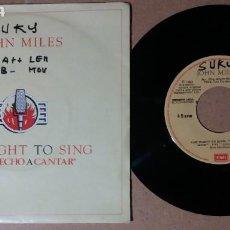 Discos de vinilo: JOHN MILES / THE RIGHT TO SING / SINGLE 7 PULGADAS. Lote 244466495
