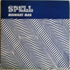 Discos de vinilo: SPELL-MIDNIGHT MAN, CODE MUSIC CO-00033-MX. Lote 244473690
