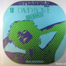 Discos de vinilo: MAXI SG DAVID BOWIE · HEROES · SERIE SUPERSINGLE PARA DISCOTECAS (RCA, 1977) (RARO). Lote 244480445