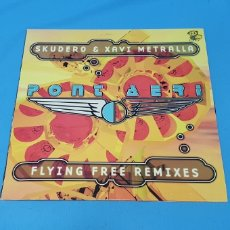 Discos de vinilo: PONT AERI - FLYING FREE REMIXES - SKUDERO & XAVI METRALLA - 2000. Lote 244490655