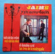 Discos de vinilo: DISCO SINGLE. ´VALS DE LAS VELAS´. JAIME Y SU ACORDEÓN. 1963.. Lote 244497615