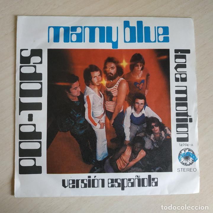 POP-TOPS - MAMY BLUE / LOVE MOTION - VERSION ESPAÑOLA - SINGLE EXPLOSION AÑO 1971 ESTADO COMO NUEVO (Música - Discos - Singles Vinilo - Grupos Españoles de los 70 y 80)