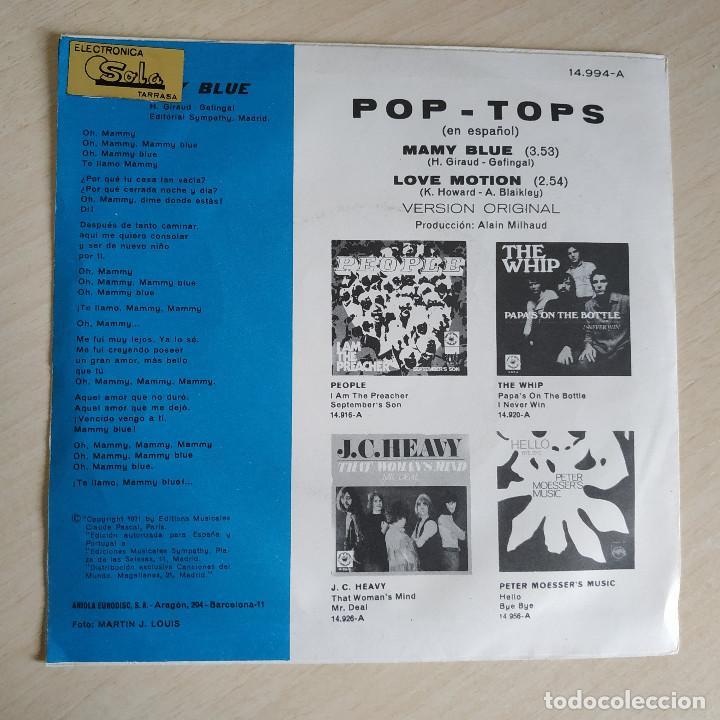 Discos de vinilo: POP-TOPS - MAMY BLUE / LOVE MOTION - VERSION ESPAÑOLA - SINGLE EXPLOSION AÑO 1971 ESTADO COMO NUEVO - Foto 2 - 244516250