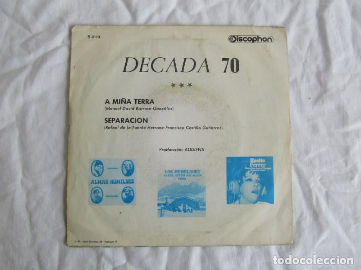 Discos de vinilo: Single vinilo Decada 70 A miña terra, separación - Foto 2 - 244517180