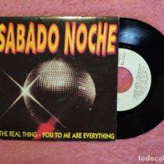 Discos de vinilo: SABADO NOCHE - THE REAL THING / SUGAR HILL GANG - 1A 115042 - SINGLE SPAIN PRESS PROMO (EX-/NM). Lote 244519950