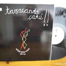 Discos de vinilo: MAXI-SINGLE TARACANTACATA!! - QUIERO DECIR QUE NO - LUCAS RECORDS (1992). Lote 244525560