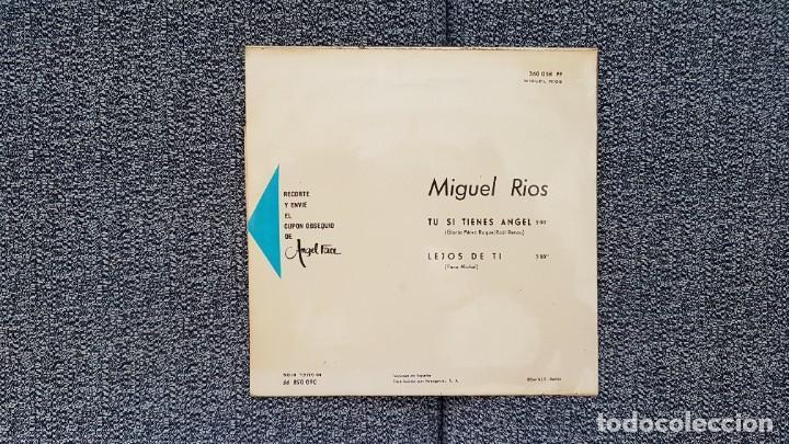 Discos de vinilo: Miguel Rios - Tu si tienes angel - single año 1.965 Editado por Philips. - Foto 4 - 186173470