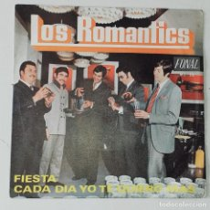 Discos de vinilo: LOS ROMANTICS: FIESTA / CADA DÍA YO TE QUIERO MÁS (FONAL 1970). Lote 244529760