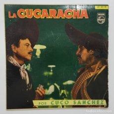 Discos de vinilo: CUCO SANCHEZ. LA CUCARACHA EP. PHILIPS A.L.G. MADRID SPAIN. Lote 244531630