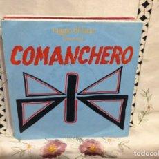Discos de vinilo: COMANCHERO - RAGIO DI LUNA (MOON RAY) 7' VINYL GERMANY 1984. VINILO: M / COVER: M. Lote 244544625