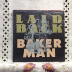 Discos de vinilo: LAID BACK - BAKER MAN / 7' VINYL GERMANY 1989. VINILO: NEAR MINT / COVER: NEAR NM. Lote 244553705