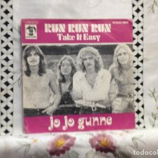 Discos de vinilo: JO JO GUNNE - RUN RUN RUN / 7' VINYL SPAIN PROMO 1972. VINILO: MINT / COVER: VG+. Lote 244555840