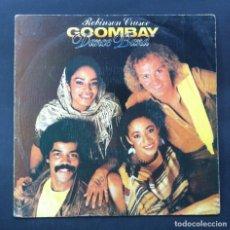 Discos de vinilo: GOOMBAY DANCE BAND - ROBINSON CRUSOE - SINGLE PROMOCIONAL 1982 - CBS. Lote 244562045