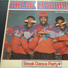 Discos de vinilo: BREAK MACHINE - BREAK DANCE PARTY. Lote 244569130