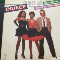 Discos de vinilo: INDEEP - WHEN BOYS TALK. Lote 244574045