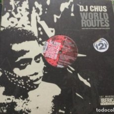 Discos de vinilo: DJ CHUS - WORLD ROUTES. Lote 244575940