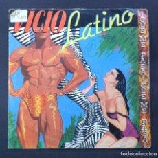 Discos de vinilo: VICIO LATINO - QUE ME PASA... - SINGLE PROMOCIONAL 1983 - EPIC. Lote 244583335