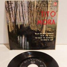 Discos de vinilo: TITO MORA / ELLA ES MUY BONITA / EP - RCA-VICTOR-1964 / MBC. ***/***. Lote 244584710