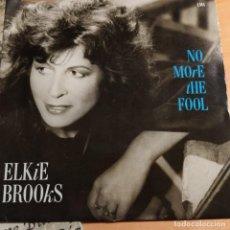 """Discos de vinilo: ELKIE BROOKS - NO MORE THE FOOL (7"""", SINGLE) (1986/UK) PRIMERA EDICIÓN UK. Lote 244592680"""