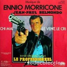 """Discos de vinilo: ENNIO MORRICONE - CHI MAI / LE VENT, LE CRI - BANDE ORIGINALE DU FILM LE PROFESSIONNEL (7"""", SINGLE). Lote 244599755"""