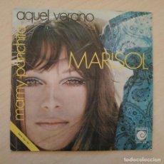 Discos de vinilo: MARISOL - AQUEL VERANO / MAMY PANCHITA - SINGLE NOVOLA DEL AÑO 1970 EN EXCELENTE ESTADO. Lote 244613845