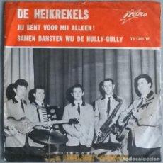 Discos de vinilo: DE HEIKREKELS. JIJ BENT VOOR MIJ ALLEEN!/ SAMEN DANSTEN WIJ DE HULLY-GULLY. TELESTAR, HOLLAND 1967. Lote 244617025