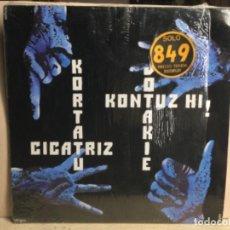 Discos de vinilo: KORTATU- CICATRIZ / KONTUZ HI - JOTAKEI / LP 1985. Lote 244620305