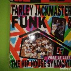 Discos de vinilo: DISCO FARLEY JACKMASTER FUNK & THE HIP HOP HOUSE SINDICATE. - FREE AT LAST. Lote 244633925