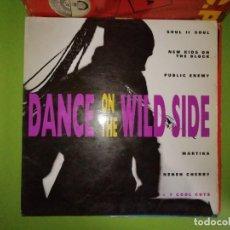 Discos de vinilo: DISCO DANCE ON THE WILD SIDE. SOUL II SOULD/NEW KIDS ON THE BLOCK/PUBLIC ENEMY/MARTIKA/NENEH CHERRY. Lote 244634510