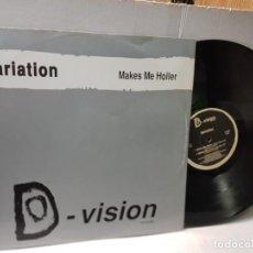 Discos de vinilo: MAXI SINGLE 33 1/3-VARIATION-MAKES ME HOLLER- EN FUNDA ORIGINAL 1992. Lote 244636815