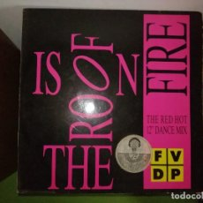 Discos de vinilo: DISCO FVDP. THE ROOF IS ON FIRE (EXPENSIVE MIX)(NEW BEAT MIX)(ROB&STEAL MIS). Lote 244638605