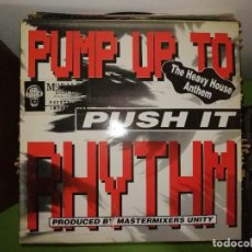 Dischi in vinile: DISCO PUSH IT - PUMP UP TO RHYTHM. THE HEAVY HOUSE ANTHEM. PRODUCED BY MASTERMIXERS UNITY. Lote 244639105