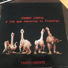 Discos de vinilo: JOHNNY JUERGA Y LOS QUE REMONTAN EL PISUERGA. Lote 244639735