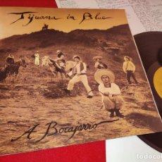 Discos de vinilo: TIJUANA IN BLUE A BOCAJARRO LP 1988 OIHUKA GATEFOLD EXCELENTE ESTADO. Lote 244640815
